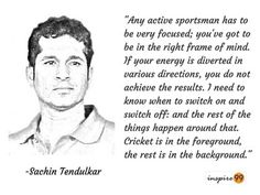 Sachin Tendulkar Quotes, sachin on sportsmanship, sachin on focus, sachin tendulkar quotes on distraction Motivational Thoughts, Motivational Quotes, Inspirational Quotes, Real Life Quotes, Me Quotes, Sachin Tendulkar Quotes, Cricket Quotes, Frame Of Mind, Dreams Do Come True