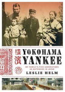 Yokohama Yankee  by Leslie Helm. Gold award winner in the Historical/Biographical category.