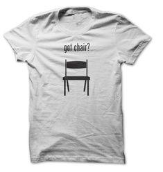 Got Chair T-Shirts, Hoodies. ADD TO CART ==►…