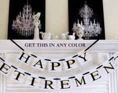 Happy Retirement Banner, Retirement Party Sign, Congratulations Banner Sign, Retirement Decorations/Gold Banner- You choose the colors