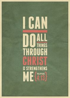 """College Encouragement : """"I can do all things through him who strengthens me."""" - Philippians - Christian - Bible Verses My favorite verse ever! Great Quotes, Quotes To Live By, Me Quotes, Inspirational Quotes, Qoutes, Favorite Bible Verses, Bible Verses Quotes, Favorite Quotes, Scripture Verses"""