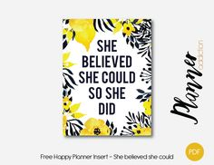Free Printable Insert for Happy Planner - She believed she could
