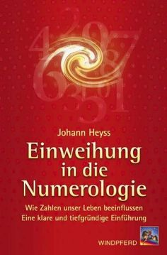 Einweihung in die Numerologie by Johann Heyss http://www.amazon.com/dp/3893854177/ref=cm_sw_r_pi_dp_T.VXtb13PWJPW58A