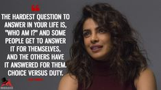 """Alex Parrish: The hardest question to answer in your life is, """"Who am I?"""" And some people get to answer it for themselves, and the others have it answered for them. Priyanka Chopra Quotes, Quantico Priyanka Chopra, Quantico Alex, Pretty Little Liars Quotes, Bollywood Quotes, Maya Angelou Quotes, Hard Questions, Vintage Quotes, Tv Show Quotes"""