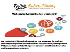 Most popular Business Directory website in UK - Are you looking to list your business to bring your business on the forefront, without spending millions on advertisement? Then, you should join Dasgoot Free UK Business Directory that will help you to earn more benefits and also we offer quality services to our customers.