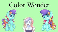 Support Color Wonder creating Theories & More