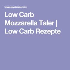 Low Carb Mozzarella Taler | Low Carb Rezepte