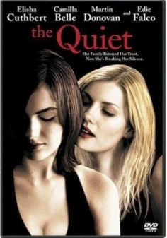 The Quiet - 2005 (Camilla Belle & Elisha Cuthbert) The Quiet Movie, The Quiet 2005, Elisha Cuthbert, Foreign Movies, Video X, Good Movies To Watch, Blu Ray, Movies 2019, Hd Movies