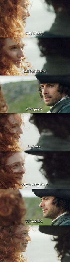 """""""He's young. And handsome! And green. And free"""" - Ross & Demelza #Poldark"""