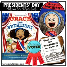 "Students read ""Grace for President"" then create their own grace, a future voter badge, and a booklet on the president's job!"