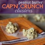 Peanut Butter Cap'n Crunch Clusters - and I just happen to have a box of PB Cap'n Crunch in the cold room.  Hee hee hee!