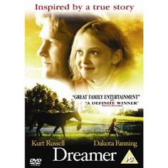 Dreamer [DVD]: Amazon.co.uk: Dakota Fanning, Kurt Russell, Luis Guzman, Kris Kristofferson, Donnie Whalberg: Film & TV Frm bd: HTevenings - favourite horsey...