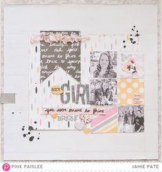 Hey Girl - Scrapbook.com | Pink Paislee Bella Rouge. Layout by @jamiepate for @pinkpaislee