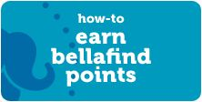 how to earn Bellafind points