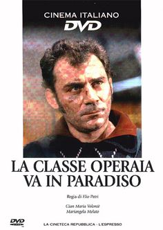 La classe operaia va in paradiso (1972) - Film - Trama - Trovacinema