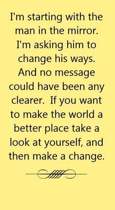 Michael Jackson - Man in the Mirror - song lyrics, song quotes, songs, music lyrics, music quotes: