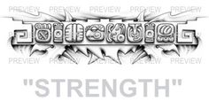 STRENGTH Mayan Glyphs Tattoo Design B » ₪ AZTEC TATTOOS ₪ Aztec Mayan Inca Tattoo Designs Instant Download