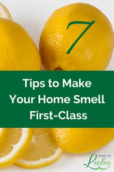 7 Tips to Make Your Home Smell First-Class | Healthy with Luba