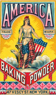 America Baking Powder Ad. For high quality baker boxes please visit us at: http://www.betterbakersbox.com