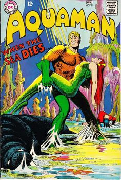 """Aquaman 37 Comic Cover """"When the Sea Dies."""" by Nick Cardy Dc Comic Books, Vintage Comic Books, Comic Book Covers, Comic Book Characters, Vintage Comics, Comic Character, Dc Comics, Aquaman Comics, Read Comics"""