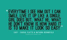 Easy by rascal flatts and Natasha beddenfeild