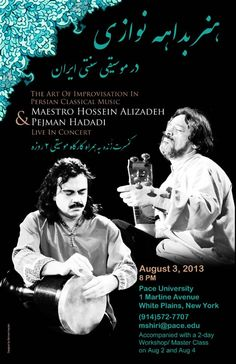 Pejman Hadadi and Ostad Hossein Alizadeh in concert in New York City, August 2013