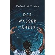 Free eBook The Water Dancer (Oprah's Book Club): A Novel Author Ta-Nehisi Coates Book Club Books, Good Books, Hiram Walker, Books By Black Authors, Virginia, An Unexpected Journey, National Book Award, Oprah, Audio Books