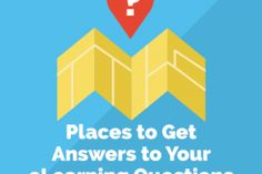 Image for 5 Places To Get Answers To Your eLearning Questions