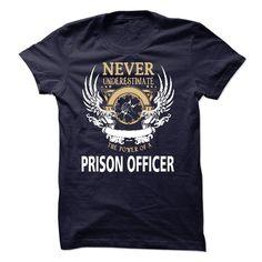 (New Tshirt Design) I Am A Prison Officer [Tshirt Facebook] Hoodies Tees Shirts