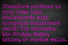 Use chalkboard paint!