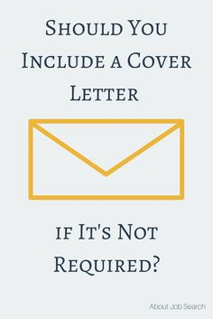 Should you include a cover letter when it s not listed as required ...