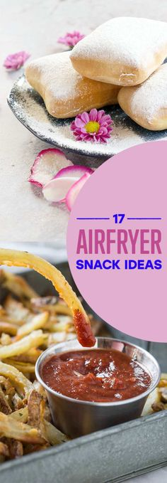 17 Airfryer Snacks You'll Want To Make Again And Again