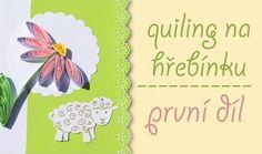 Podívejte se, jak jednoduše a rychle vytvoříte krásné jarní přání! Quilling, Pineapple, Fruit, Bedspreads, Pine Apple, Quilting, Paper Quilling
