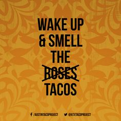 A two-minute walk from the heart of the city, Austin Taco Project features dishes from every corner of the world. Join us for tacos, brews, and live music. Restaurant Signs Funny, Taco Restaurant, Taco Puns, Taco Humor, Chalk Quotes, Sign Quotes, Tuesday Humor, Taco Tuesday, Taco Pictures