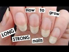 Naturally Grow Your Nails Faster Within A Week   Easy & Effective Home Remedy - YouTube