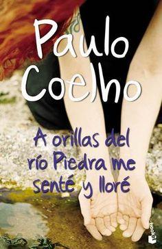 A orillas del río Piedra me senté y lloré de Paulo Coelho http://reikinuevo.com/orillas-rio-piedra-sente-llore-paulo-coelho/