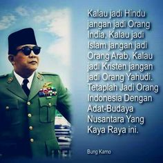 Jadi Quotes By Famous People, People Quotes, Soekarno Quotes, Indonesian Art, Quotes Indonesia, Real Hero, Muslim Quotes, Great Leaders, Good Good Father