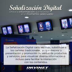 La Señalizacion Digital ofrece la informacion que necesitas en el momento adecuado Mas informacion por imvinet.com