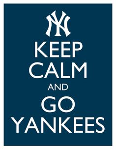 Keep Calm and Go Yankees - 8x10 Picture - Wall Hanging - Blue New York Baseball MLB
