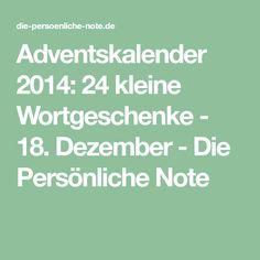 Adventskalender 2014: 24 kleine Wortgeschenke - 18. Dezember - Die Persönliche Note