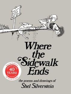 Where the Sidewalk Ends: Poems and Drawings by Shel Silverstein. This is a book of poems that I think should be on every shelf. Shel Silverstein, 100 Books To Read, My Books, Story Books, Library Books, Where The Sidewalk Ends, Poetry For Kids, Thing 1, Collection Of Poems