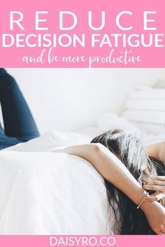 How to Decrease Decision Fatigue and Be More Productive Decision Fatigue, Minimalist Lifestyle, Lifestyle Changes, Cool Words, Teacher Stuff, Adulting, Blogging, Stress, Challenges