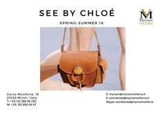 SEE BY CHLOÉ SPRING - SUMMER 16 WOMEN BAGS available for an order at Myriam Volterra Luxury Buying Office! We offer you the best selection of luxury brands!