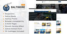 Baltimore Factory - Factory & Industrial Business WordPress Theme . Baltimore Factory – a premium industrial business WordPress theme developed specifically for all types of industry, technique, engineering or machinery