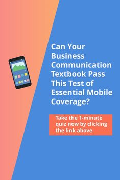 Take this one-minute quiz to see whether your current business communication text has sufficient mobile coverage? Textbook, Communication, Author, Teaching, Gallery, Business, Blog, Roof Rack, Writers