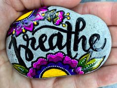 A personal favorite from my Etsy shop https://www.etsy.com/listing/462160666/breathe-painted-rocks-painted-stones