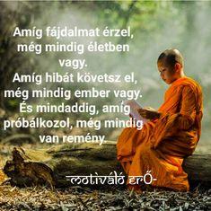 Life Learning, Romantic Moments, Dalai Lama, Jokes Quotes, Thoughts And Feelings, Leadership, Lyrics, Spirituality, Wisdom