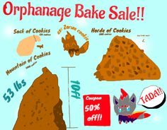 My orphanage is having a bake sell! Please buy cookies and adopt a kid! ( my adoption center is one of my last boards )