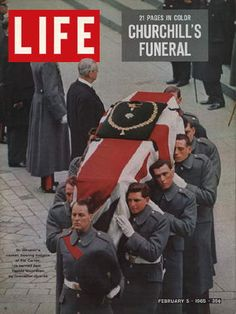 LIFE Magazine February 1965 - Sir Winston Churchill was given a state funeral. The British Prime Minister who lead the British people to victory during World War II. Winston Churchill, Life Magazine, History Magazine, Julius Caesar, Funeral, Michael Jackson, Historia Universal, Life Cover, Drame