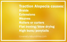 Traction Alopecia - Hair Loss Series Part 2 Learn about natural remedies to regrow hair